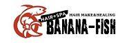 HAIR+SPA BANANA-FISH(ヘア+スパ バナナフィッシュ)
